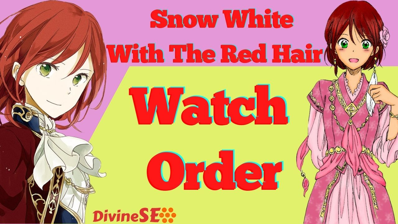 Snow White With The Red Hair Watch Order