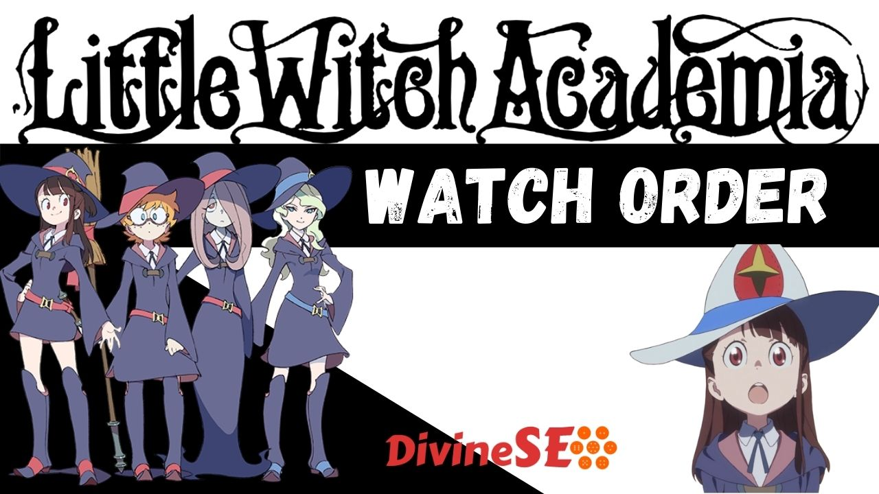 Little Witch Academia Watch Order