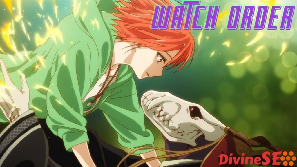 The Ancient Magus Bride Watch Order